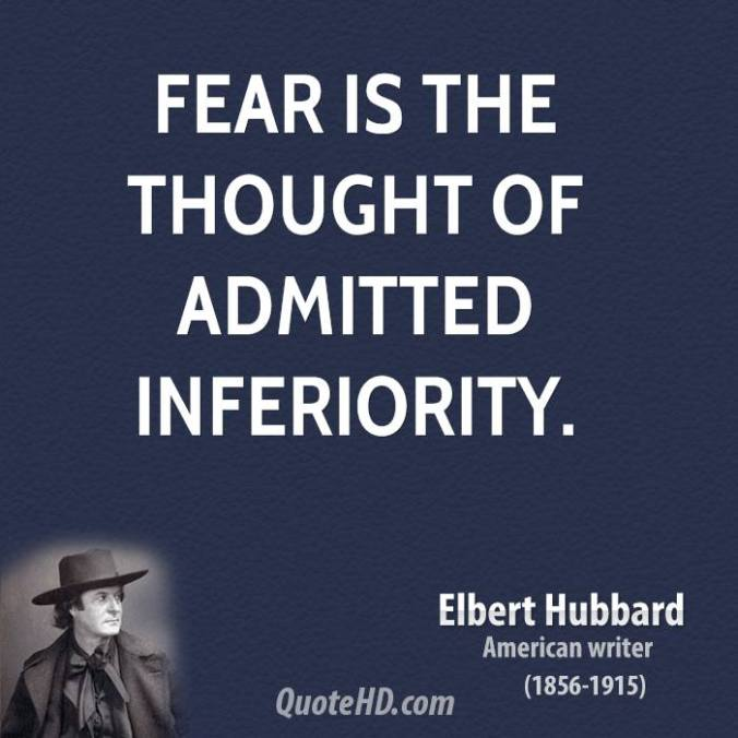 elbert-hubbard-writer-fear-is-the-thought-of-admitted